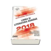 Viorica Avram - Evaluare nationala 2018. Limba si literatura romana - Conform noilor modele stabilite de MEN