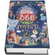 365 de povesti - O poveste pe zi! Citeste in fiecare zi o poveste minunata!