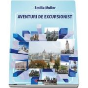 Aventuri de excursionist de Emilia Muller