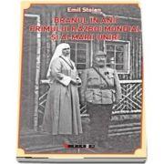 Branul in anii primului razboi mondial si ai Marii Uniri de Emil Stoian