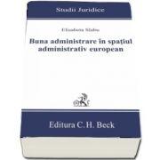 Buna administrare in spatiul administrativ european de Elisabeta Slabu (Studii Juridice)