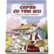 Capra cu trei iezi - Ilustatii de Serban Andreescu (Ion Creanga)