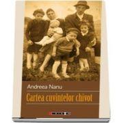 Cartea cuvintelor chivot de Andreea Nanu