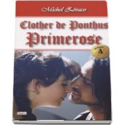 Clother de Pontus, volumul 4 - Primerose - Michel Zevaco