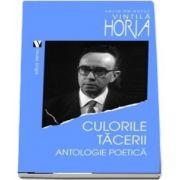 Culorile tacerii. Antologie poetica de Horia Vintila