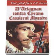 D Artagnan contra Cyrano - Cavalerul Mystere (Paul fiul Feval)