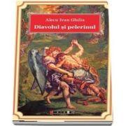 Diavolul si pelerinul de Alecu Ivan Ghilia