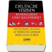 Dictionarul ilustrat al verbelor germane neregulate si mixte de Cristina Cindescu Dumitru (Editie ilustrata)