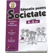 Educatie pentru Societate, nivel 4-5 ani. Dezvoltare socio-emotionala. Dezvoltare sociala. Dezvoltare emotionala (Colectia Stupul) - Nicoleta Samarescu
