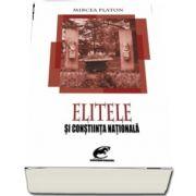 Elitele si constiinta nationala de Mircea Platon