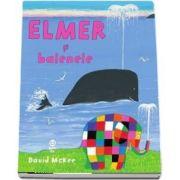 Elmer si balenele de David McKee (Editie ilustrata)