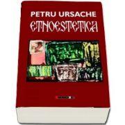 Etnoestetica de Petru Ursache