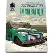 In salbaticie de Jon Krakauer (Editia a II-a)