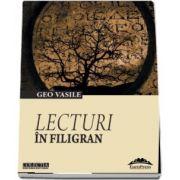 Lecturi in filigran de Geo Vasile