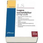 Legea societatilor si 8 legi uzuale - Editia a 19-a, actualizata la 29 ianuarie 2018