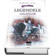 Legendele Galatilor de Zanfir Ilie