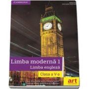 Limba moderna 1 - Limba engleza, manual pentru clasa a V-a. Contine CD cu editia digitala a manualului de Clare Kennedy