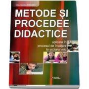 Metode si procedee didactice aplicate in procesul de invatare la scolarul mic de Kincses Irina Vasilica