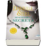 Mostenirea secreta de Danielle Steel - Colectia Blue Moon