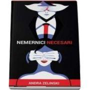 Nemernici necesari de Andra Zelinski