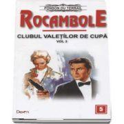 Rocambole 5 - Dramele Parisului - Clubul Valetilor de Cupa 3 (Ponson du Terrail)