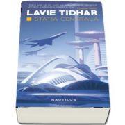 Statia Centrala de Lavie Tidhar - Colectia nautilus