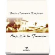 Stejarii de la Faraoane de Duiliu Constantin Zamfirescu (Editia 2005)