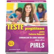 Teste pregatitoare pentru Evaluarea Nationala PIRLS - Aprobat M. E. N. 2018 - Comunicare in Limba Romana, pentru clasa a II-a (Alexandra Manea, Claudia Matache)