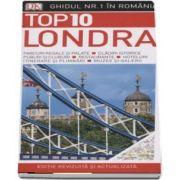 Top 10. Londra - Ghiduri turistice vizuale (Editie revizuita si actualizata)