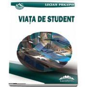 Viata de student de Lucian Pricopie