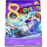 8 Super povesti - Craiasa zapezilor - Editie ilustrata