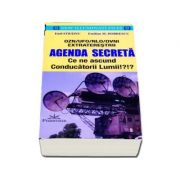 Emil Strainu - Agenda Secreta - Ce ne ascund Conducatorii Lumii!?!? OZN, UFO, NLO, OVNI EXTRATERESTRII (New Illuminati Files)