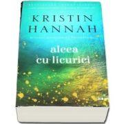 Aleea Cu Licurici de Kristin Hannah (Colectia Blue Moon)
