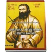 Arsenie Boca - un mare prooroc si sfant al Romaniei (Gheorghe I. Draghici Slavutescu)