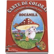 Bocanila - Carte de colorat, contine autocolant