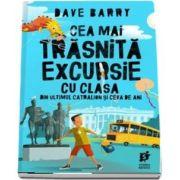 Cea mai trasnita excursie cu clasa din ultimul catralion si ceva de ani de Dave Barry