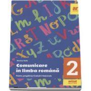Comunicare in limba romana, clasa a II-a - Pentru pregatirea Evaluarii Nationale de Monica Radu - Avizat M. E. N. 2018
