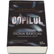 Copilul - Poti ingropa povestea, dar nu poti ascunde adevarul de Fiona Barton de Buzz Books