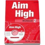 Curs de limba engleza Aim High 2 Wookbook and CD-Rom de Tim Falla
