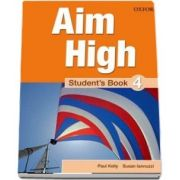 Curs de limba engleza Aim High 4 Students Book de Susan Iannuzzi