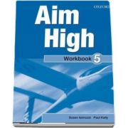 Curs de limba engleza Aim High 5 Wookbook and CD-Rom - Susan Iannuzzi