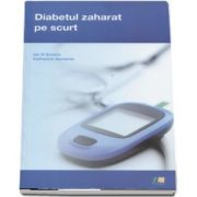 Diabetul zaharat pe scurt de Ian N Scobie