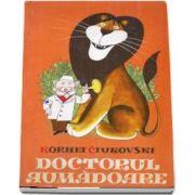Doctorul Aumadoare de Kornei Ciukovski - Editie HardCover