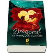 Dragonul cu inima de ciocolata de Stephanie Burgis