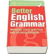 Essential English Grammar. Improve Your Written and Spoken English de Betty Kirkpatrick (Websters Word Power)