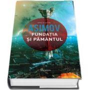 Fundatia V. Fundatia si Pamantul de Isaac Asimov