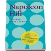 Gandeste si vei fi bogat de Napoleon Hill