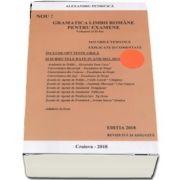 Alexandru Petricica - Gramatica Limbii Romane pentru examene, volumul II (Editia 2018 revizuita si adaugita). 3412 grile tematice explicate si comentate. Academia de Politie