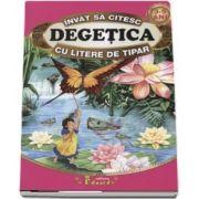 Invat sa citesc Degetica cu litere de tipar 3-5 ani - Editie ilustrata