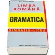 Limba romana, gramatica pentru elevi. Gimnaziu si liceu. Conform DOOM 2 de Mariana Badea